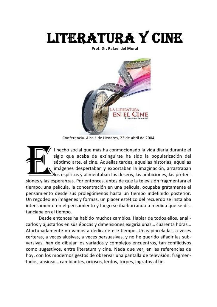 LITERATURA Y CINE                                   Prof. Dr. Rafael del Moral                       Conferencia. Alcalá d...