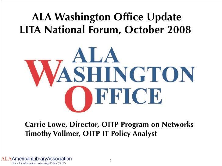 ALA Washington Office Update at LITA National Forum 2008 PDF