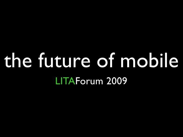 Lita Forum 2009 Mobile Day One