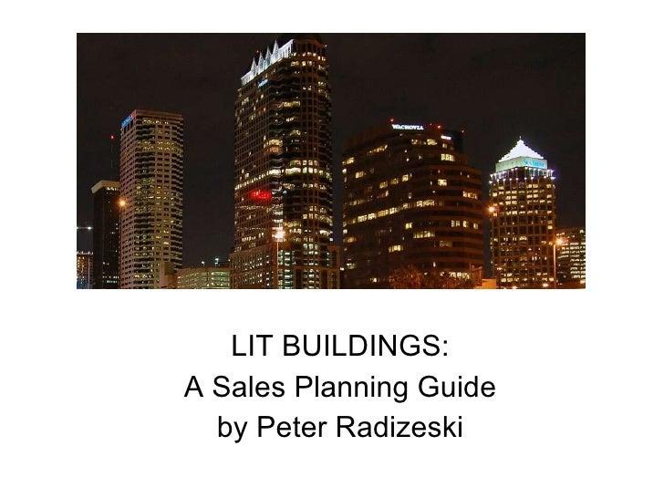 LIT BUILDINGS: A Sales Planning Guide by Peter Radizeski
