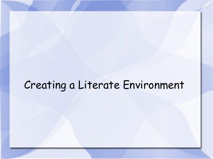 Literate Environment
