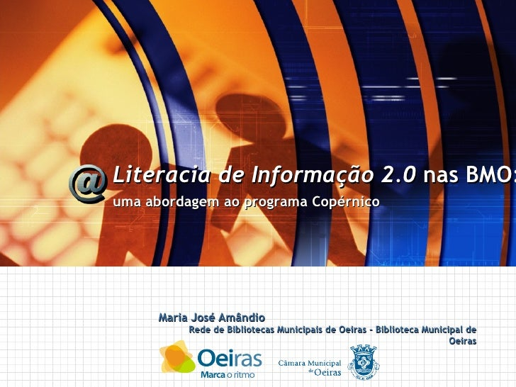 Literacia de Informação 2.0 nas BMO: uma abordagem ao Programa Copérnico
