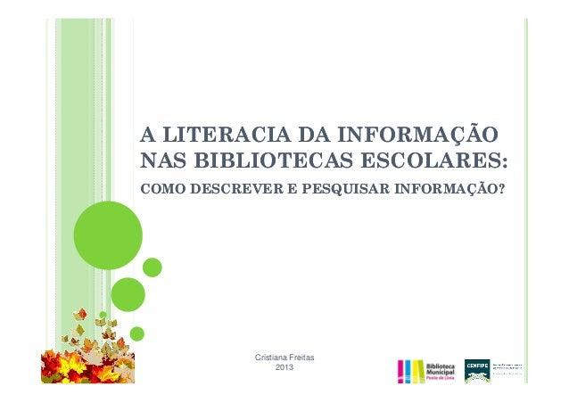 A literacia da informação nas bibliotecas escolares: como descrever e pesquisar informação?
