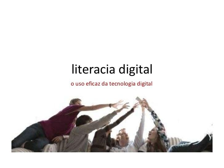 literacia digitalo uso eficaz da tecnologia digital
