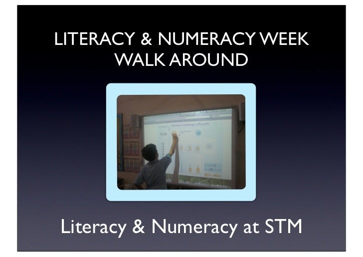 Literacy and numeracy walkaround