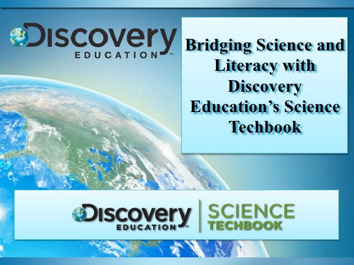 Checking forBridging Science Understanding in a   and Digital World  Literacy with    DiscoveryEducation's Science    Tech...