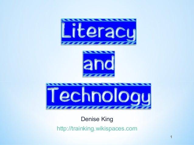 Literacy and technology  feb 2013