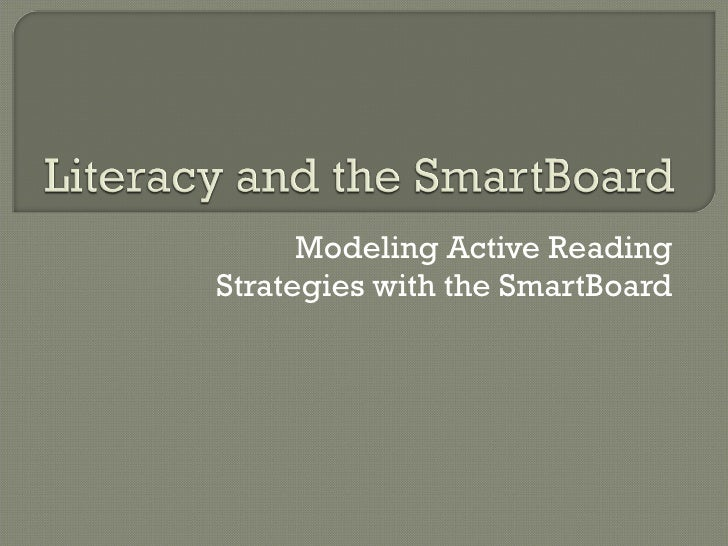 Modeling Active Reading Strategies with the SmartBoard
