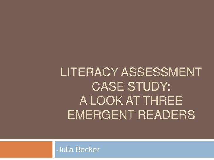 Literacy assessment case study