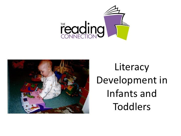 LiteracyDevelopment in  Infants and    Toddlers
