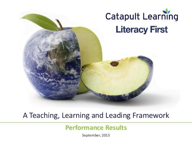 The Literacy First Framework -- Success Stories