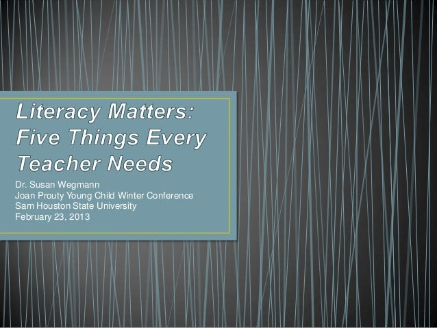 Literacy matters: Five Things Every Teacher Should Know