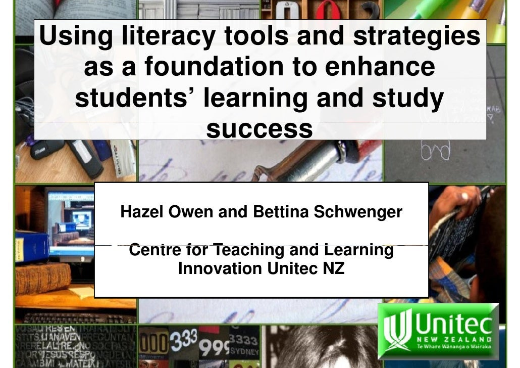 Using literacy tools and strategies    as a foundation to enhance   students' learning and study              success     ...