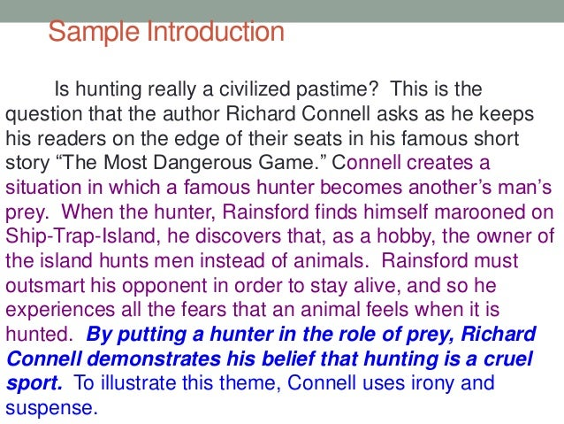 summary and setting analysis of richard connells the most dangerous game The most dangerous game: back to the most dangerous game.