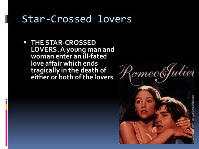 an analysis of the star crosses lovers The star crossed lovers is one of the most new topic star crossed lovers romeo and juliet star lovers an analysis of baz luhrmann's rome and juliet.