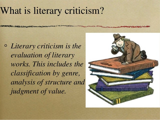 What is a literary analysis/criticsm?