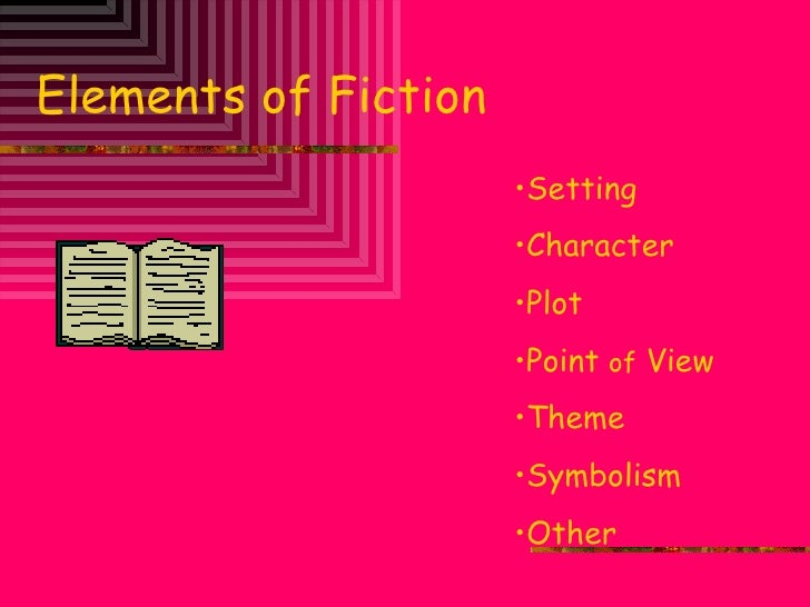 Literary elements of_fiction