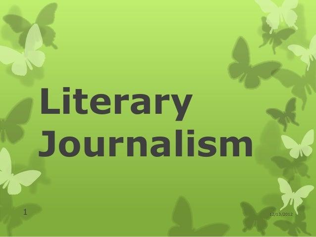 Literary    Journalism1                12/13/2012