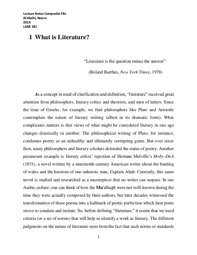 """Lecture Notes Composite File Al-Malki, Noora 2014 LANE 341 1 1 What is Literature? """"Literature is the question minus the a..."""