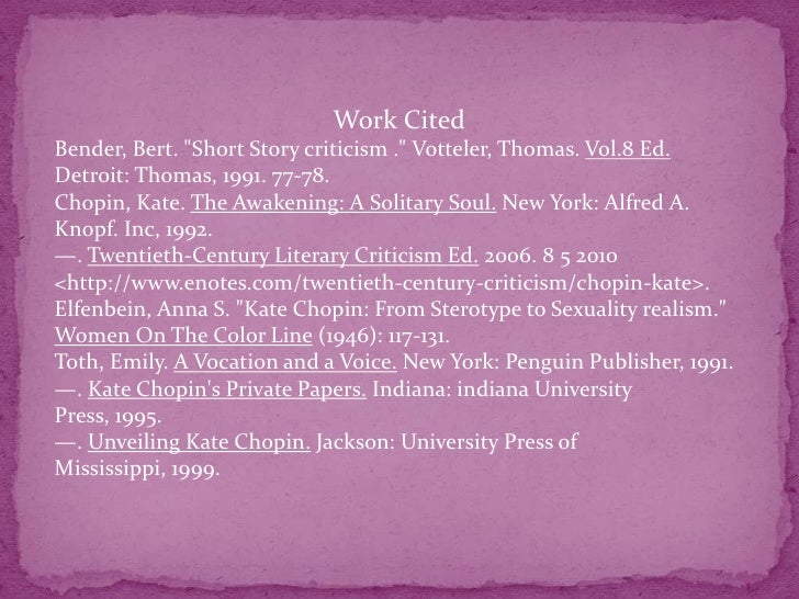 thesis the awakening kate chopin This thesis presents an analysis of the images of women in kate chopin's short   chopin's second novel, the awakening, was published in 1899 and was.