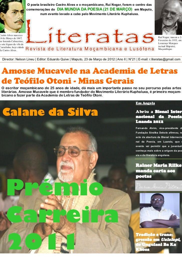 O poeta brasileiro Castro Alves e o moçambicano, Rui Nogar, foram o centro das                           comemorações do D...