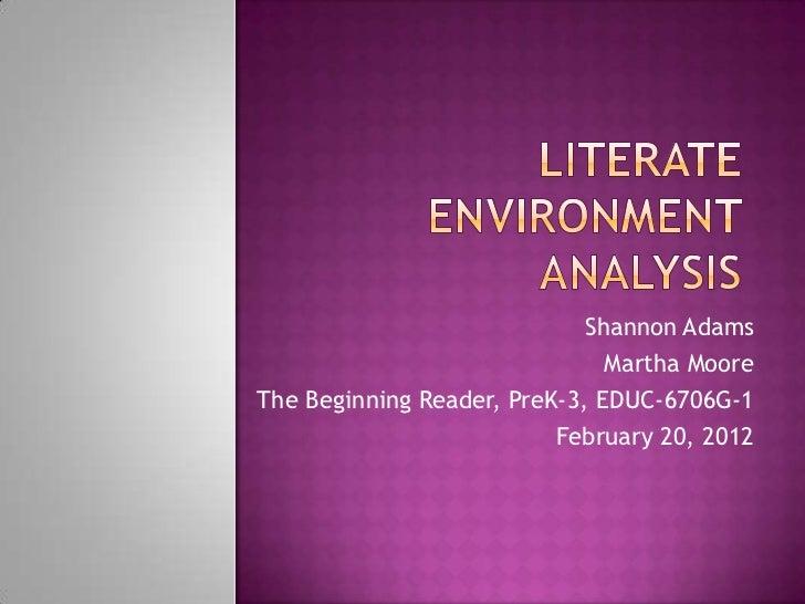 Shannon Adams                               Martha MooreThe Beginning Reader, PreK-3, EDUC-6706G-1                        ...