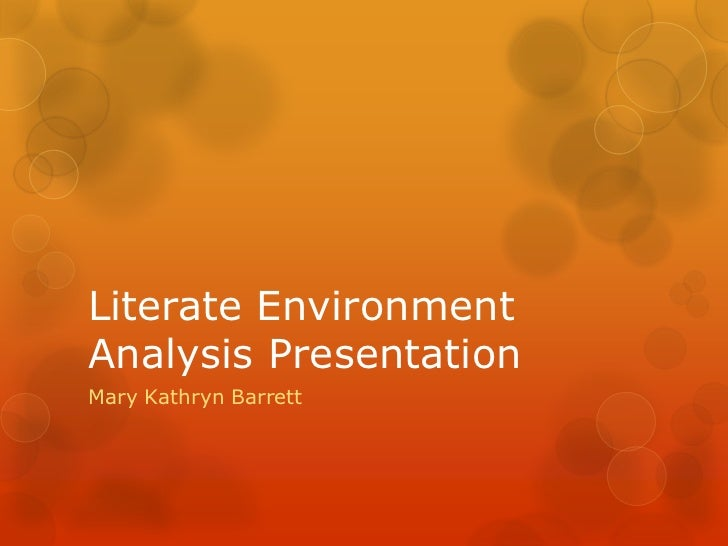 Literate environment analysis presentation