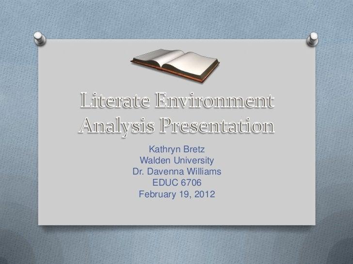 Kathryn Bretz Walden UniversityDr. Davenna Williams     EDUC 6706 February 19, 2012