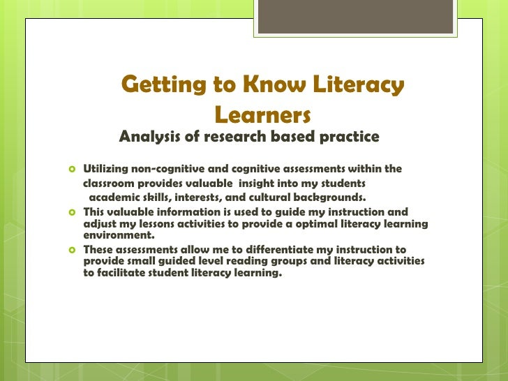 literate environment analysis Designing an effective literacy action plan to guide a schoolwide literacy  improvement effort is not  what would the environment be like  the next  sections of this chapter outline how to gather and analyze this information and  how this type.
