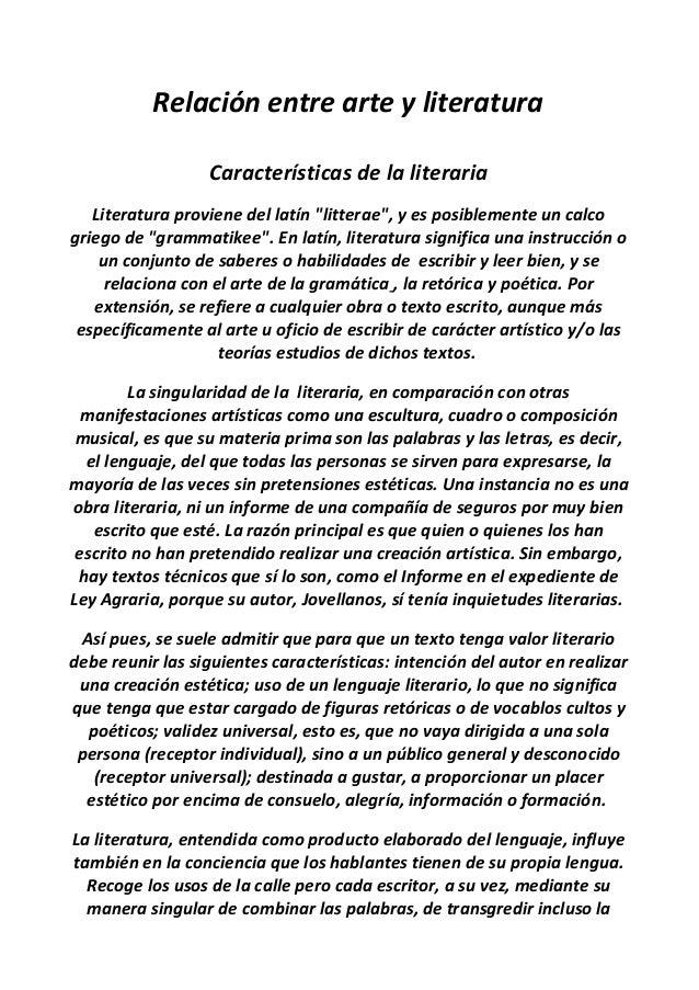 """Relación entre arte y literatura Características de la literaria Literatura proviene del latín """"litterae"""", y es posiblemen..."""