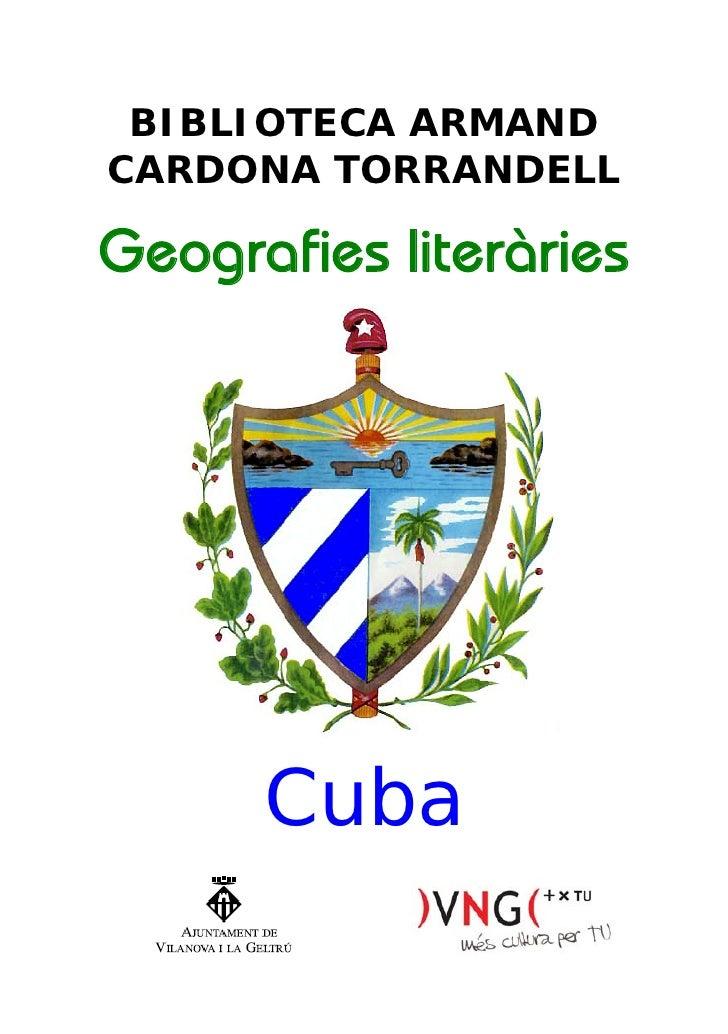 BIBLIOTECA ARMAND CARDONA TORRANDELL  Geografies literàries           Cuba