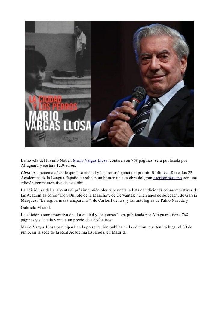 La novela del Premio Nobel, Mario Vargas Llosa, contará con 768 páginas, será publicada porAlfaguara y costará 12.9 euros....
