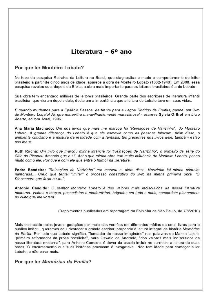 Literatura – 6º anoPor que ler Monteiro Lobato?No topo da pesquisa Retratos da Leitura no Brasil, que diagnostica e mede o...