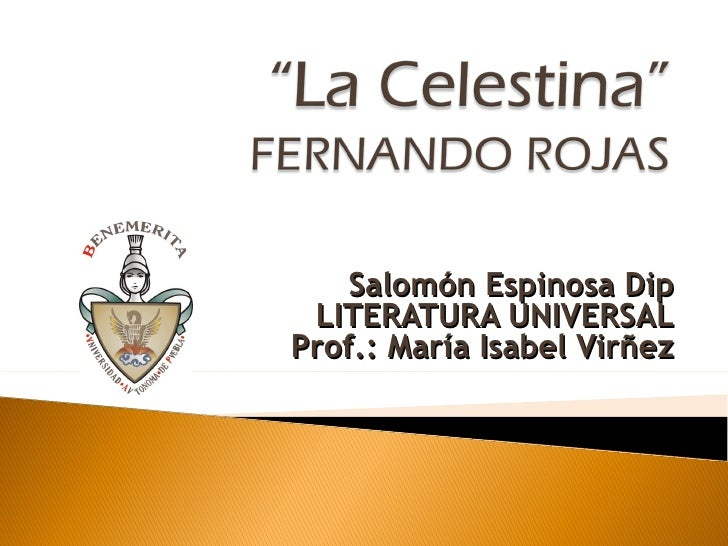 Salomón Espinosa Dip LITERATURA UNIVERSAL Prof.: María Isabel Virñez