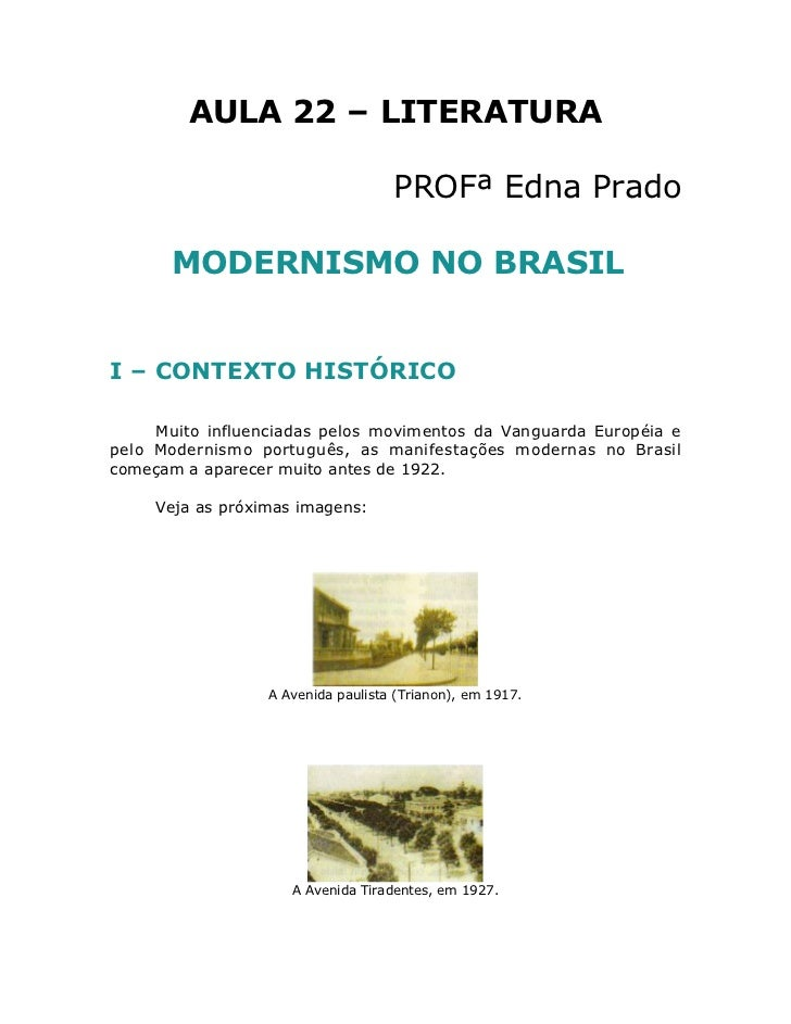 AULA 22 – LITERATURA                                    PROFª Edna Prado       MODERNISMO NO BRASILI – CONTEXTO HISTÓRICO ...