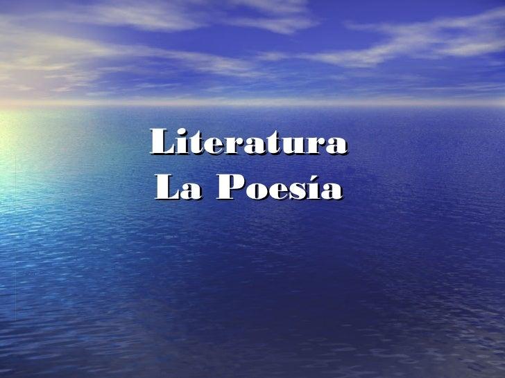 Literatura La Poesía
