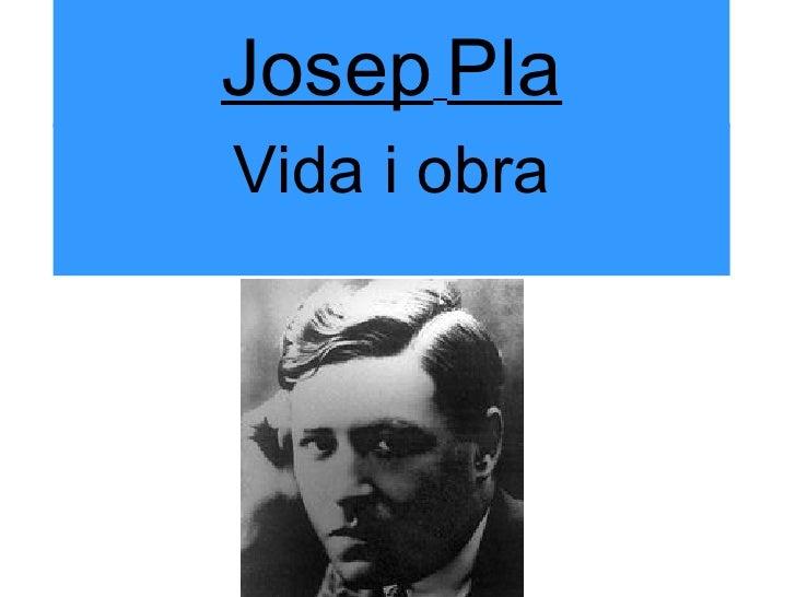 Josep   Pla Vida i obra