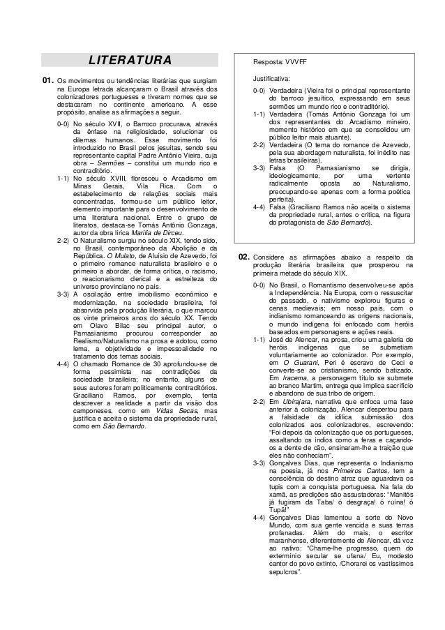 LITERATURA                                          Resposta: VVVFF01. Os movimentos ou tendências literárias que surgiam ...