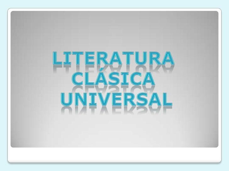 Se divide en dos grupos:   LITERATURA ORIENTAL  • Mesopotamia, egipcia, hebrea,    árabe, persa, hindú, china,    japonesa...