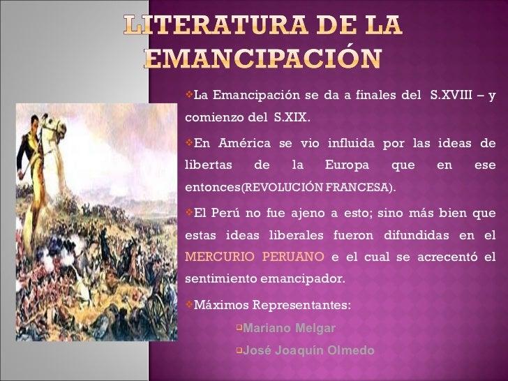 <ul><li>La Emancipación se da a finales del  S.XVIII – y comienzo del  S.XIX. </li></ul><ul><li>En América se vio influida...