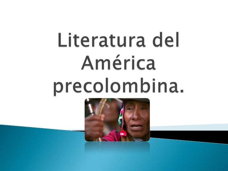 Literatura del América precolombina.<br />