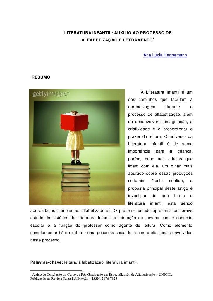 LITERATURA INFANTIL: AUXÍLIO AO PROCESSO DE                                ALFABETIZAÇÃO E LETRAMENTO1                    ...