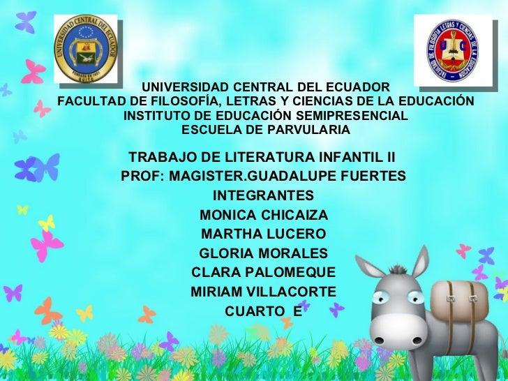 UNIVERSIDAD CENTRAL DEL ECUADOR FACULTAD DE FILOSOFÍA, LETRAS Y CIENCIAS DE LA EDUCACIÓN INSTITUTO DE EDUCACIÓN SEMIPRESEN...