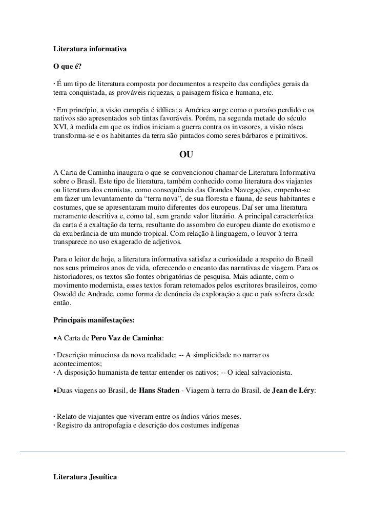 Literatura informativaO que é?· É um tipo de literatura composta por documentos a respeito das condições gerais daterra co...