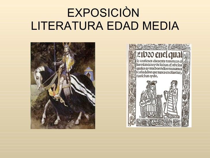 EXPOSICIÒN  LITERATURA EDAD MEDIA