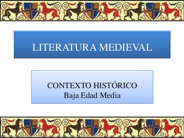 Literatura medieval. contexto histórico