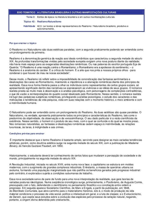 EIXO TEMÁTICO A LITERATURA BRASILEIRA E OUTRAS MANIFESTAÇÕES CULTURAIS Tema 2: Estilos de época na literatura brasileira e...