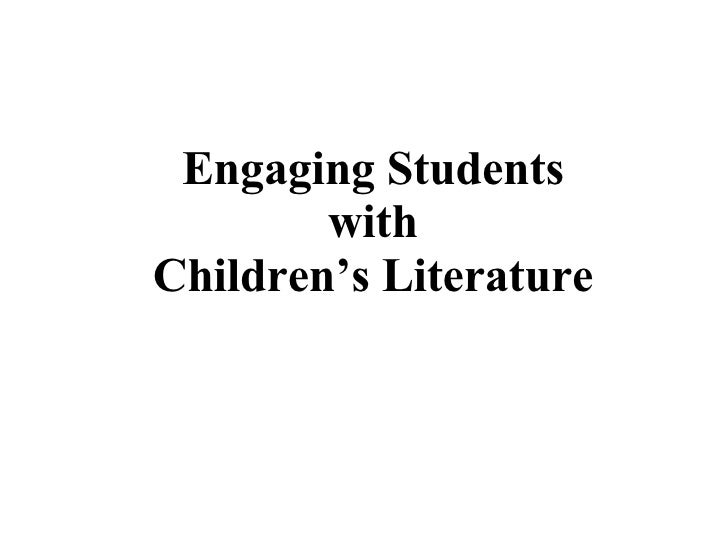 Engaging Students with Children's Literature