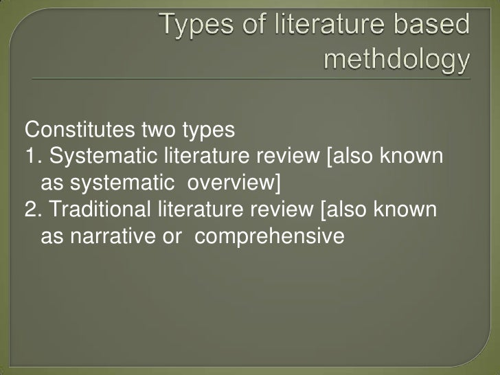 research methodology based on literature review Overview of this lecture • literature review as a research methodology in software engineering • conducting the literature review • to think about during this.