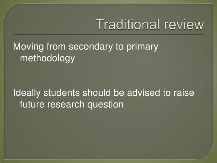 For a report, is literature review comprised of secondary and primary research?